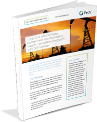 Oil and Gas ServiceNow Case Study