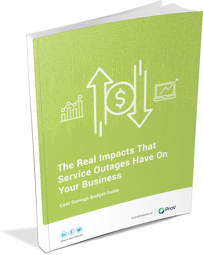The Real Impacts of Service Outages on Your Business