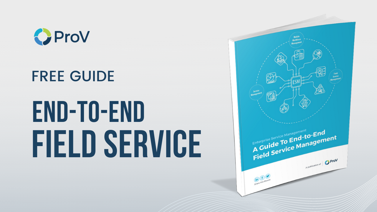 a-guide-to-end-to-end-field-service-management-software-solutions